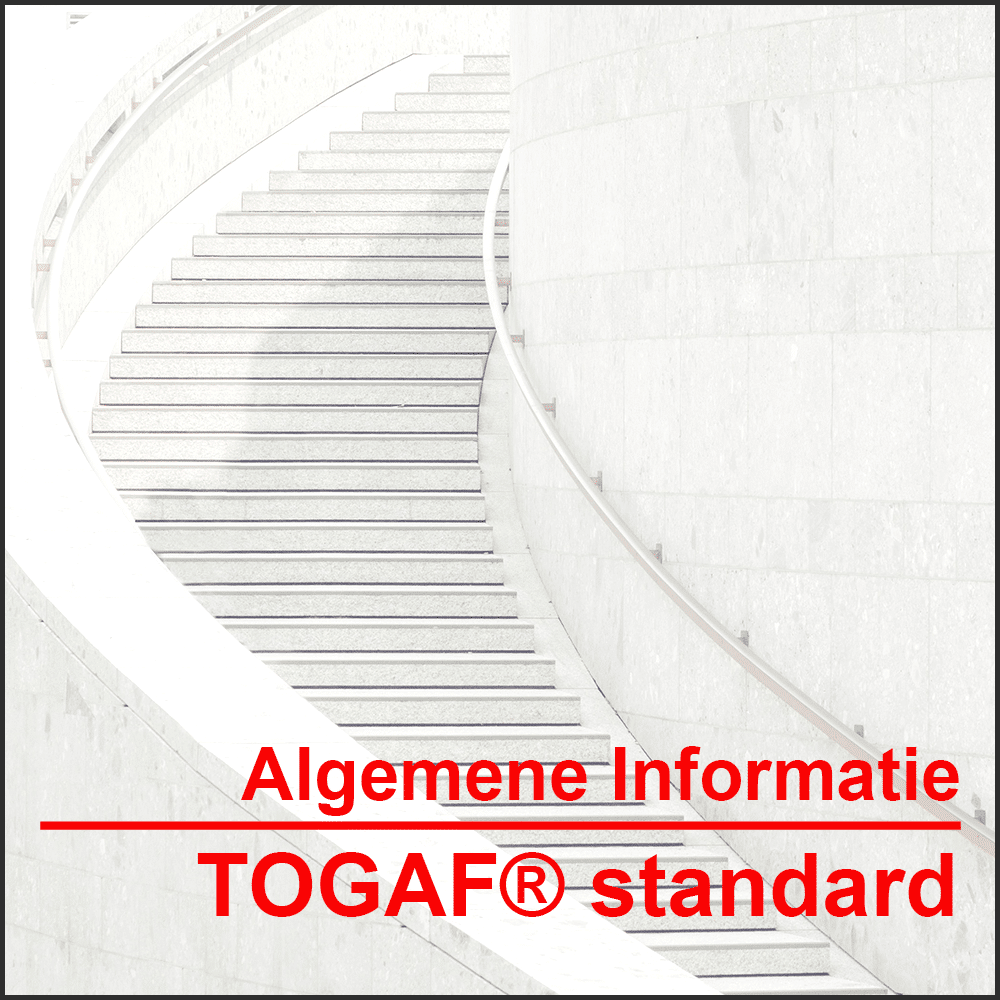 Algemene informatie TOGAF® framework Leer meer over de TOGAF® 9 standard, versie 9.2, de training en uw route naar certificering