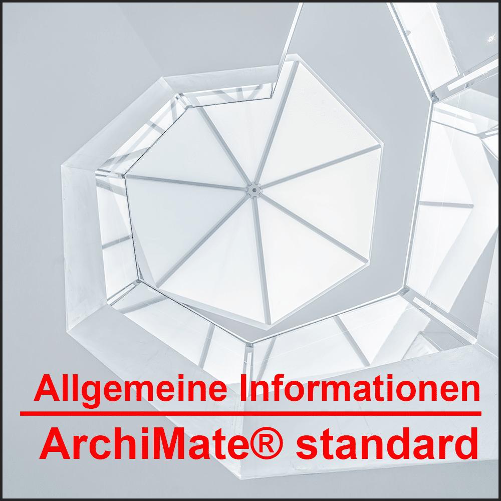 Allgemeine Informationen ArchiMate® Standard Die internationale Grafiksprache zur Modellierung von Enterprise-Architekturen